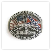 American By Birth Southern By the Grace of God Belt Buckle