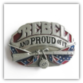 Rebel and Proud  Of It Belt Buckle